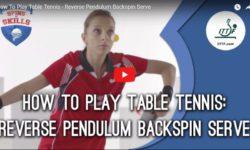 ITTF Reverse Pendulum Backspin