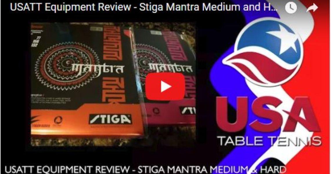 USATT Equipment Review – Stiga Mantra Medium and Hard Table Tennis Rubber