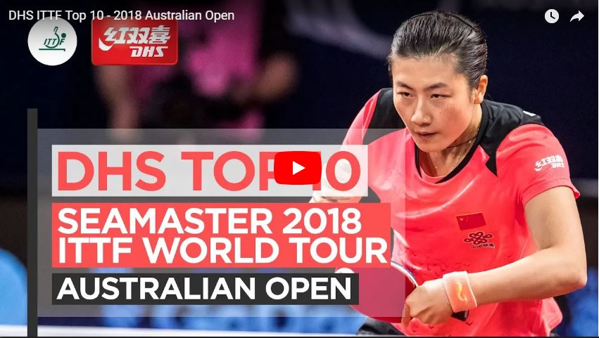 DHS ITTF Top 10 Points – 2018 Australian Open