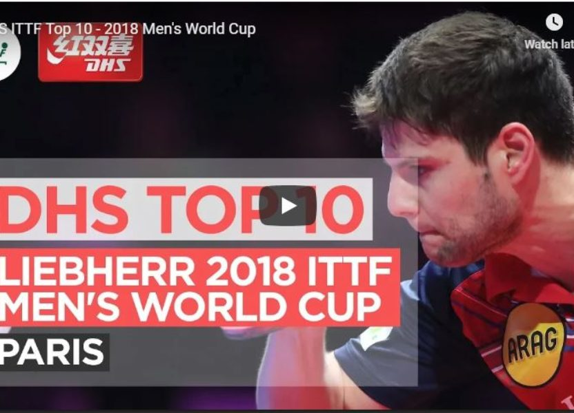 DHS ITTF Top 10 Points – 2018 Men's World Cup